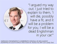 Sherlock's Benedict Cumberbatch reveals kidnapping attempt - Celebrity quotes of the week, 13 January - - Quotes Celebrity   MSN UK (2010)