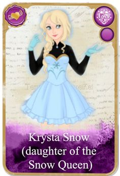 Krysta Snow - it's more creative than Snowaline Snow!