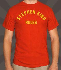 44b0de5475cb0b Stephen King Rules T-Shirt New Shirt Design