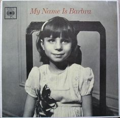 My Name Is Barbra Album. I just got this album and I just need to get a record player to play it. Maybe tomorrow, even! I just love Barbra Streisand and this is an awesome album. Astrud Gilberto, Photo Star, Young Celebrities, Celebs, Young Actors, Child Actors, Diahann Carroll, Julie Newmar, Childhood Photos