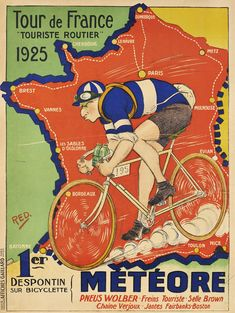 bicycling racing/ cycling race posters: Meteore cycles advert celebrating the 1925 Tour de France
