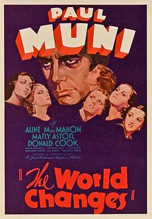 1933: The World Changes starring Paul Muni, Aline MacMahon, Mary Astor, Donald Cook, Jean Muir, Guy Kibbee and Patricia Ellis