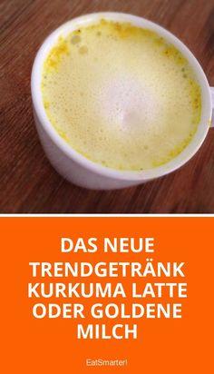Das neue Trendgetränk Kurkuma Latte oder Goldene Milch | eatsmarter.de