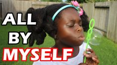 All By Myself : 4C Natural Hair Kids Collab with Brown Girls Hair