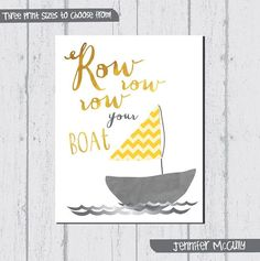 Vivaio Art Print, riga riga riga la vostra barca, arte di vivaio di barca a vela con giallo grigio & stampa di Jennifer McCully
