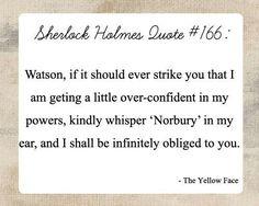 This needs to be said in Sherlock BBC.