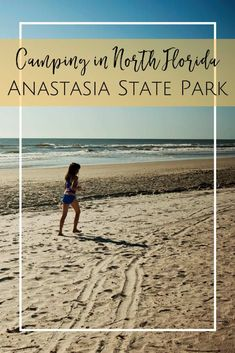 Anastasia State Park in St. Augustine, Florida - the perfect place to camp near the beach in North Florida!