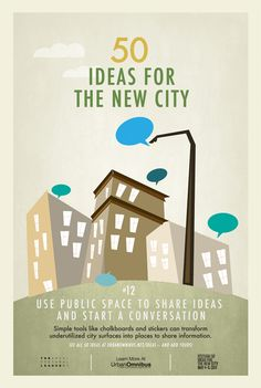 Use public space to share ideas and start a conversation