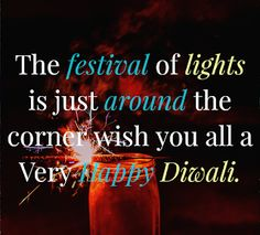 Diwali Images With Quotes, Diwali Quotes In Hindi, Diwali Wishes In Hindi, Happy Diwali Quotes Wishes, Diwali Greetings Quotes, Wishes For Teacher, Wishes For You, Diwali Status, Divine Light