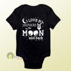 aeec9e27 Like and Share if you want this Love My Shepherd To The Moon Baby Onesie -