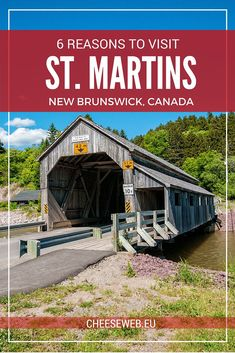 6 Reasons to visit St. Martins New Brunswick Canada - The tiny village of St. Martins New Brunswick makes an ideal base for exploring the Fundy coast of Atlantic Canada and offers plenty of things to do for travellers. Saint John New Brunswick, New Brunswick Canada, East Coast Travel, East Coast Road Trip, Visit Canada, Canada Trip, Canada Canada, Backpacking Canada, Discover Canada