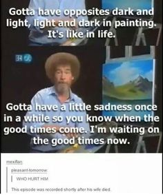 14 Best Bob Ross Quotes Images Bob Ross Quotes Inspire Quotes