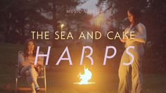 """The Sea and Cake - """"Harps"""" (Official Music Video)"""