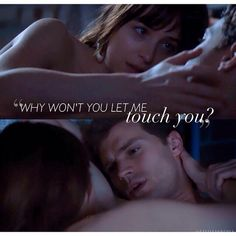 """""""Why won't you let me touch you?"""" / Fifty Shades Of Grey / Christian Grey / Jamie Dornan"""
