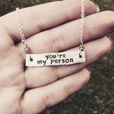 "hand stamped silver bar necklace, ""you're my person"" greys anatomy inspired  by SoBeautifullyBroken on Etsy https://www.etsy.com/listing/232805349/hand-stamped-silver-bar-necklace-youre"