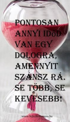 Te döntöd el, mire fordítod az idődet! Life Motivation, Just Do It, Wine Glass, Cool Pictures, Alcoholic Drinks, Humor, Happy, Quotes, Wallpaper