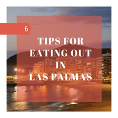 The 6 best places to eat out in Las Palmas #food #laspalmas #digitalnomad