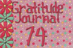 Gratitude Challenge Revisited Day 74 - News - Bubblews
