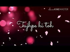 Indian Video Song, New Whatsapp Video Download, Romantic Song Lyrics, New Whatsapp Status, Song Status, Story Video, Boyfriend Quotes, Hindi Quotes, Youtube