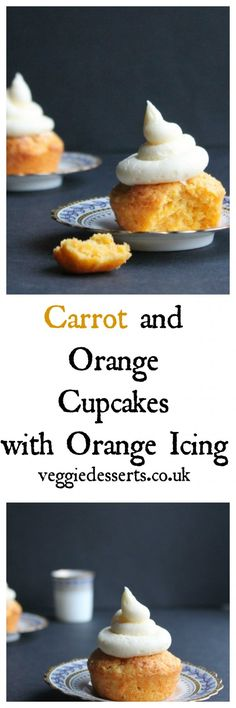 Carrot Orange Cupcakes with Orange Icing | Veggie Desserts Blog