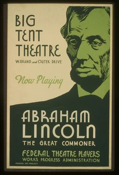 "Poster for ""Abraham Lincoln The Great Commoner"" by Federal Art Project, 1939"
