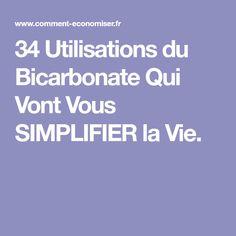 34 Utilisations du Bicarbonate Qui Vont Vous SIMPLIFIER la Vie.