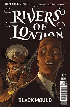Rivers of London: Black Mould #5B by Ben Aaronovitch & Andrew Cartmel (Rivers of London Comic #3), Titan Comics, 2017