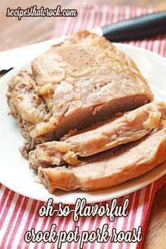 Oh- So Flavorful Crock Pot Pork Roast- Fantastic Slow Cooker meal. #CrockPot
