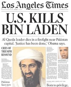 US Kills Bin Laden; May 2nd, 2011.