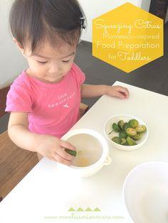 Montessori on Mars: Squeezing Citrus: Montessori-inspired Food Preparation for Toddlers