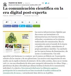 La comunicación científica en la era digital post-experta / @ccupf + @elhuffpost | #sciencecommunication