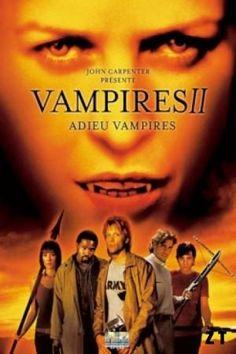 Vampires II – Adieu vampires