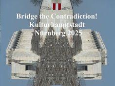 'Bridge the Contradiction! Nürnberg 2025 LXV' von Martin Blättner bei artflakes.com als Poster oder Kunstdruck $15.77