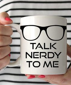 Look at this 'Talk Nerdy to Me' Mug on #zulily today!