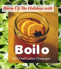 Boilo Recipe - Northeastern Pennsylvania Coal Region Holiday Wassail