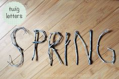 Twig Letters! I want to use these to make a sign for my wildflower garden. via Bliss Bloom Blog