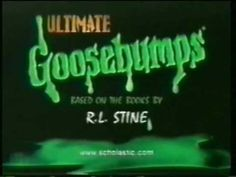 Ultimate Goosebumps Intro You Can Check Out My New Boards of R.L. Stine's Goosebumps & The Haunting Hour Series also R.L. Stine's The Nightmare Room - YouTube