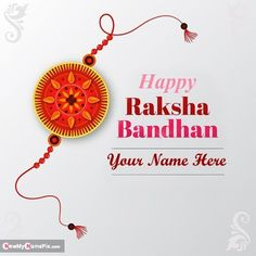 2021 Best Wishes Festival Beautiful Greeting Card With Name Wishes For Happy Raksha Bandhan Message Design Rakhi Pictures, Edit Personalized Name Writing New Quotes and Message Download Raksha Bandhan Sister or Brother Name Creative Images, Most Popular Latest Happy Raksha Bandhan High Quality Wallpapers Edit Custom Name Text Generator. Happy Raksha Bandhan Messages, Happy Raksha Bandhan Wishes, Raksha Bandhan Greetings, Raksha Bandhan Pics, Raksha Bandhan Cards, Wedding Anniversary Quotes, Anniversary Cards, Happy Rakhi Images