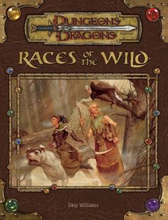 Races of the Wild (3.5)   Book cover and interior art for Dungeons and Dragons 3.0 and 3.5 - Dungeons & Dragons, D&D, DND, 3rd Edition, 3rd Ed., 3.0, 3.5, 3.x, 3E, d20, fantasy, Roleplaying Game, Role Playing Game, RPG, Open Game License, OGL, Wizards of the Coast, WotC, TSR Inc.   Create your own roleplaying game books w/ RPG Bard: www.rpgbard.com   Not Trusty Sword art: click artwork for source