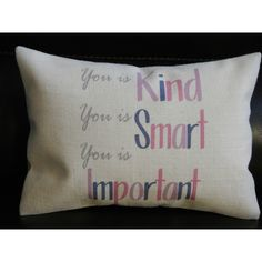 You Is Kind Burlap Pillow Help Quote Insert Included ($23) ❤ liked on Polyvore featuring home, home decor, throw pillows, decorative pillows, grey, home & living, home décor, gray home decor, grey home decor and grey accent pillows