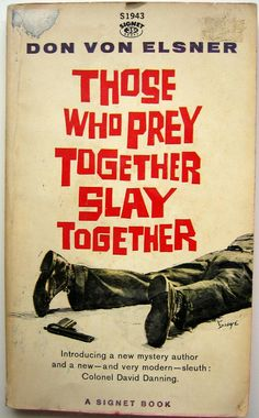 https://flic.kr/p/4F7SpY | Those Who Prey Together Slay Together | From the Atkins/Reinert permanent collection pub. 1961