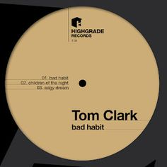 Endlich neues von Tom Clark, Bad Habit - Highgrade119