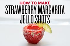 Food - How To Make Strawberry Margarita Jello Shots