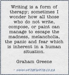 Quotable - Graham Greene So many times, a book solves my problem or puts it into perspective. By writing, the words form what the heart wants to say. Writing Quotes, Fiction Writing, Writing Advice, Writing Prompts, Writing Guide, Blog Writing, The Words, Graham Greene, Writing Motivation