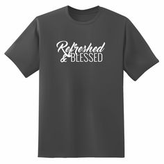 T-Shirt Refreshed & Blessed - Men's