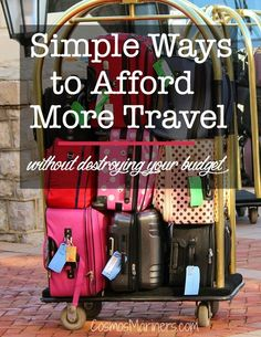 Simple Ways to Afford More family Travel without Destroying Your Budget