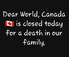 Meanwhile In Canada, Dear World, I Am Canadian, Close Today, Canada Eh, Greatest Rock Bands, Cheer Me Up, Hip Hip, Body And Soul