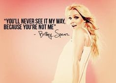 Britney Spears quote beautiful woman