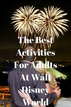The Best Activities For Adults at Walt Disney World