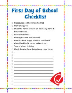 First day of school checklist. I have mine in big sticky notes, this would be good for my notebook...